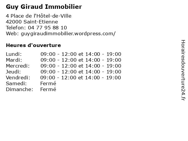 Guy Giraud Immobilier à Saint-Etienne: adresse et heures d'ouverture