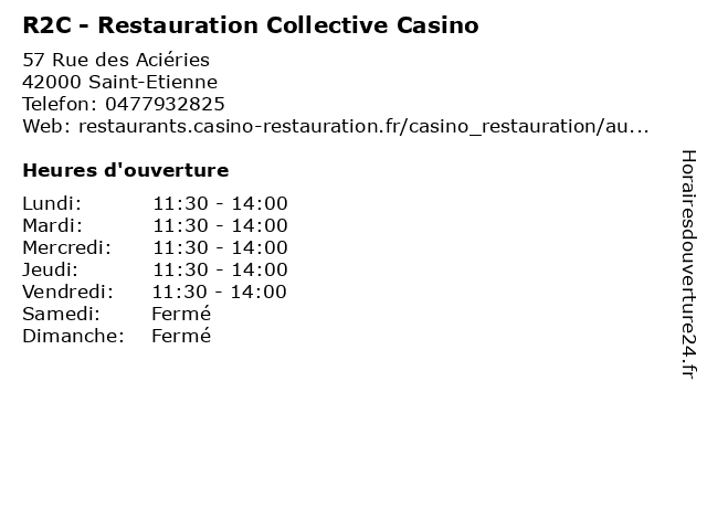 R2C - Restauration Collective Casino à Saint-Etienne: adresse et heures d'ouverture