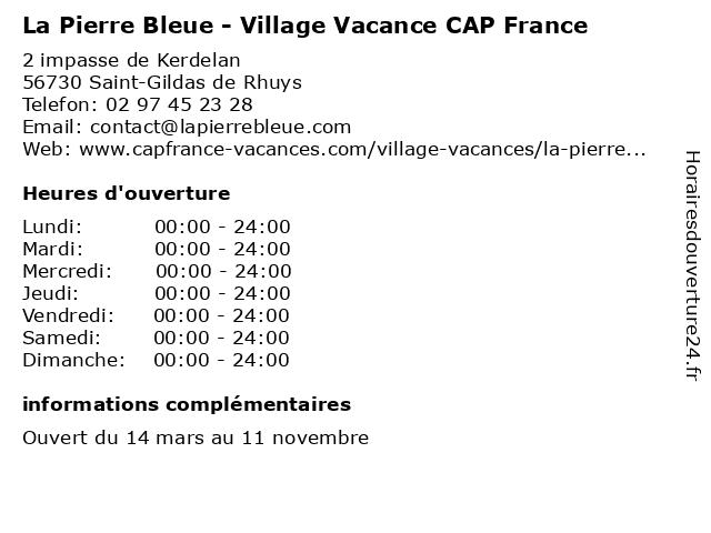 La Pierre Bleue - Village Vacance CAP France à Saint-Gildas de Rhuys: adresse et heures d'ouverture