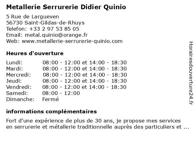 Metallerie Serrurerie Didier Quinio à Saint-Gildas-de-Rhuys: adresse et heures d'ouverture