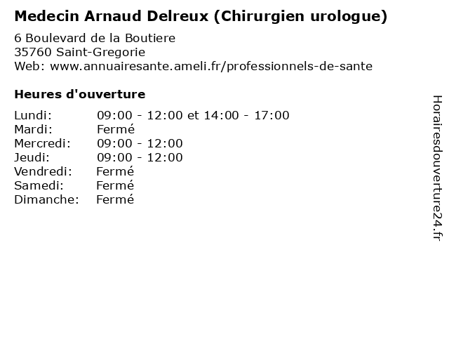 Medecin Arnaud Delreux (Chirurgien urologue) à Saint-Gregorie: adresse et heures d'ouverture