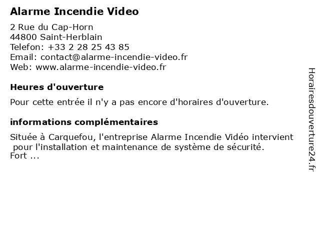 Alarme Incendie Video à Saint-Herblain: adresse et heures d'ouverture