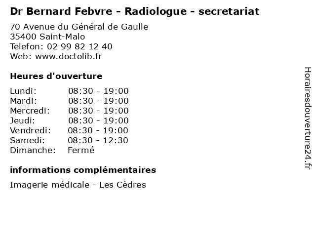 Dr Bernard Febvre - Radiologue - secretariat à Saint-Malo: adresse et heures d'ouverture