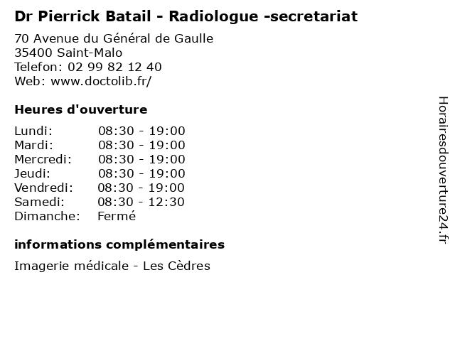 Dr Pierrick Batail - Radiologue -secretariat à Saint-Malo: adresse et heures d'ouverture