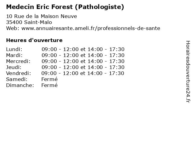 Medecin Eric Forest (Pathologiste) à Saint-Malo: adresse et heures d'ouverture