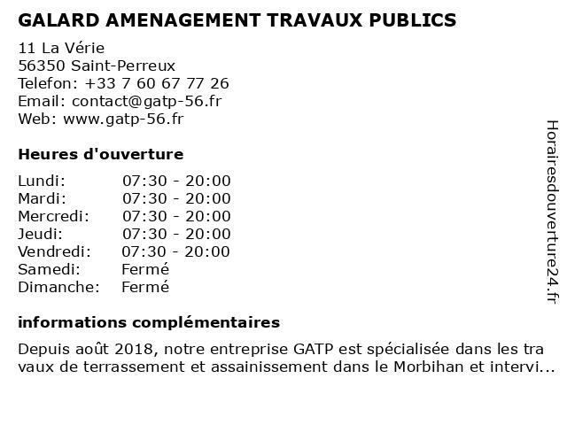 GALARD AMENAGEMENT TRAVAUX PUBLICS à Saint-Perreux: adresse et heures d'ouverture