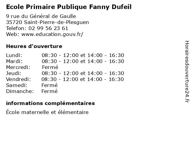 Ecole Primaire Publique Fanny Dufeil à Saint-Pierre-de-Plesguen: adresse et heures d'ouverture