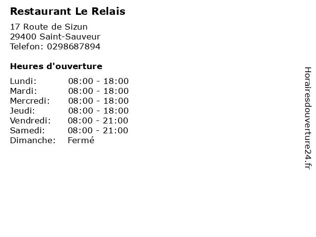 Restaurant Le Relais à Saint-Sauveur: adresse et heures d'ouverture