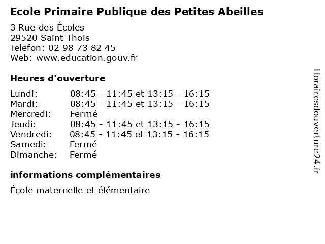 Ecole Primaire Publique des Petites Abeilles à Saint-Thois: adresse et heures d'ouverture