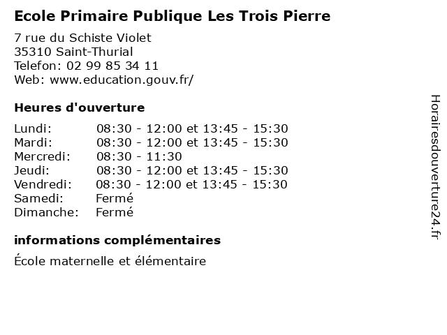 Ecole Primaire Publique Les Trois Pierre à Saint-Thurial: adresse et heures d'ouverture