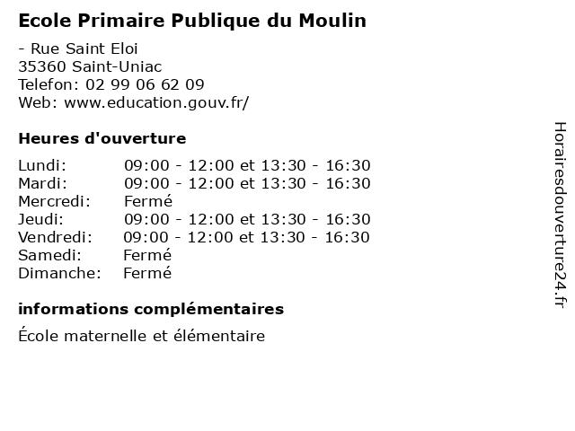 Ecole Primaire Publique du Moulin à Saint-Uniac: adresse et heures d'ouverture