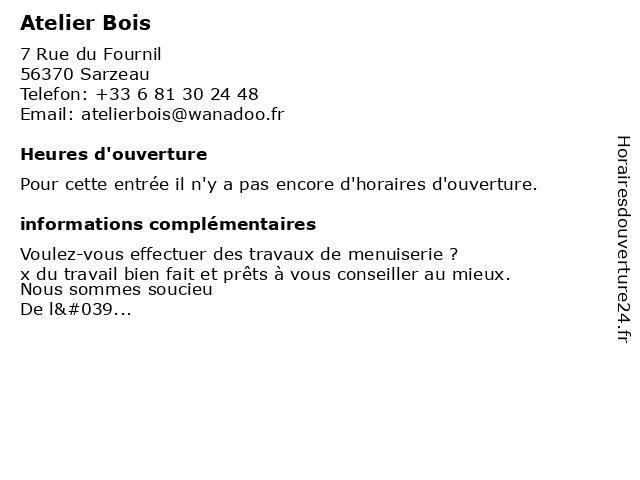 Atelier Bois à Sarzeau: adresse et heures d'ouverture