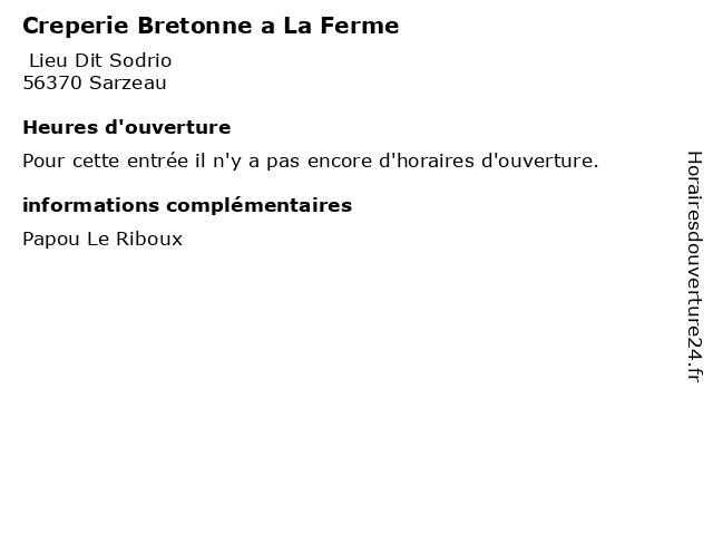 Creperie Bretonne a La Ferme à Sarzeau: adresse et heures d'ouverture