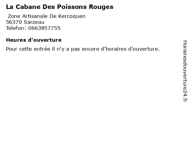 La Cabane Des Poissons Rouges à Sarzeau: adresse et heures d'ouverture