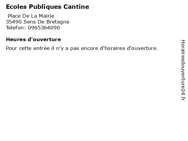 Ecoles Publiques Cantine à Sens De Bretagne: adresse et heures d'ouverture