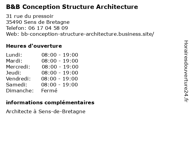 B&B Conception Structure Architecture à Sens de Bretagne: adresse et heures d'ouverture