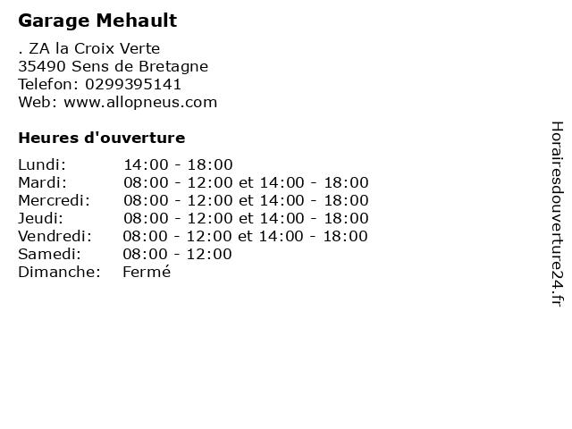 Garage Mehault à Sens de Bretagne: adresse et heures d'ouverture