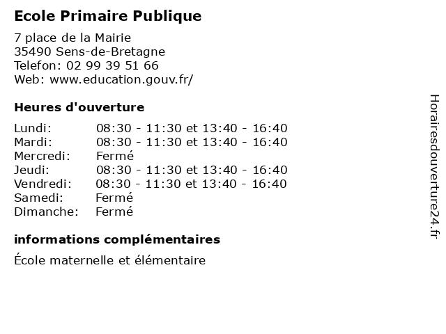 Ecole Primaire Publique à Sens-de-Bretagne: adresse et heures d'ouverture