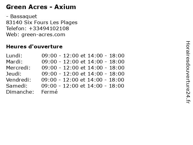 Green Acres - Axium à Six Fours Les Plages: adresse et heures d'ouverture