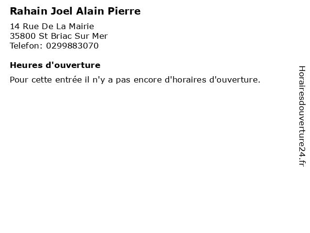 Rahain Joel Alain Pierre à St Briac Sur Mer: adresse et heures d'ouverture