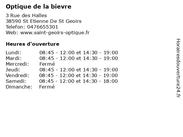 Optique de la bievre à St Etienne De St Geoirs: adresse et heures d'ouverture