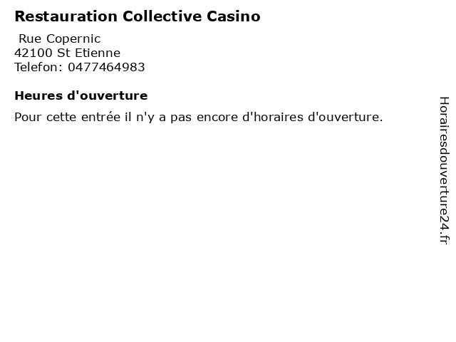 Restauration Collective Casino à St Etienne: adresse et heures d'ouverture