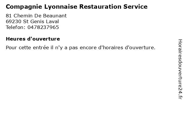 Compagnie Lyonnaise Restauration Service à St Genis Laval: adresse et heures d'ouverture