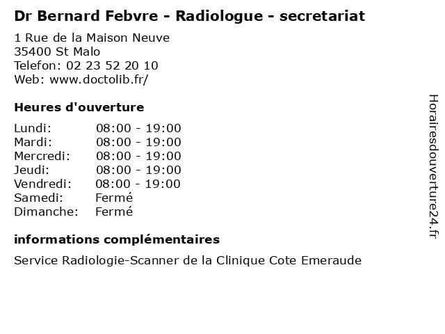 Dr Bernard Febvre - Radiologue - secretariat à St Malo: adresse et heures d'ouverture