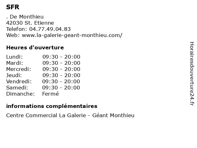 SFR à St. Etienne: adresse et heures d'ouverture