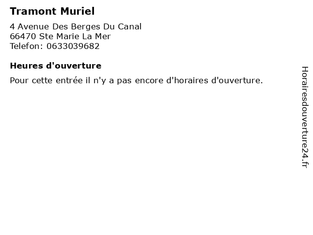 Tramont Muriel à Ste Marie La Mer: adresse et heures d'ouverture