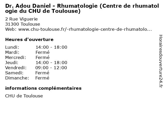 Dr. Adou Daniel - Rhumatologie (Centre de rhumatologie du CHU de Toulouse) à Toulouse: adresse et heures d'ouverture