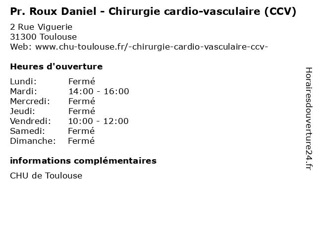 Pr. Roux Daniel - Chirurgie cardio-vasculaire (CCV) à Toulouse: adresse et heures d'ouverture
