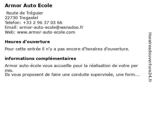 Armor Auto Ecole à Tregastel: adresse et heures d'ouverture