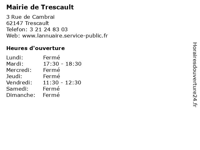 Mairie de Trescault à Trescault: adresse et heures d'ouverture