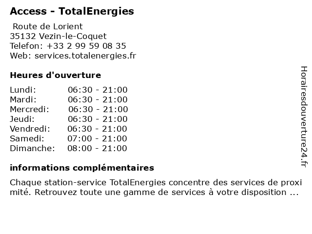 Access - TotalEnergies à Vezin-le-Coquet: adresse et heures d'ouverture