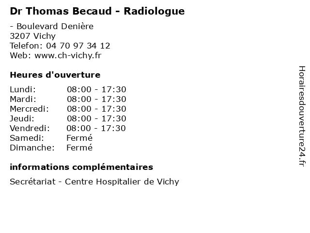 Dr Thomas Becaud - Radiologue à Vichy: adresse et heures d'ouverture