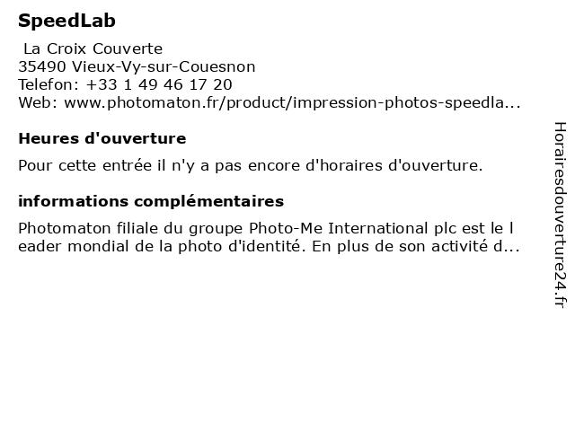 SpeedLab à Vieux-Vy-sur-Couesnon: adresse et heures d'ouverture