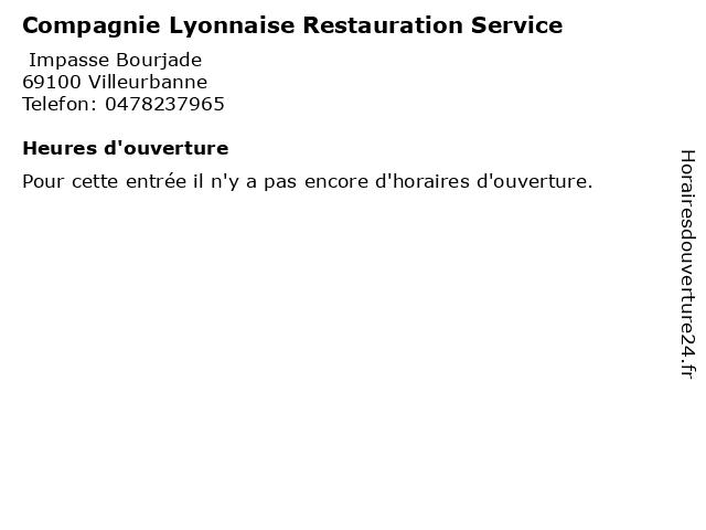 Compagnie Lyonnaise Restauration Service à Villeurbanne: adresse et heures d'ouverture
