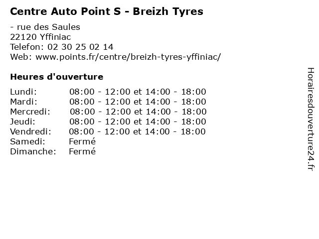 Centre Auto Point S - Breizh Tyres à Yffiniac: adresse et heures d'ouverture