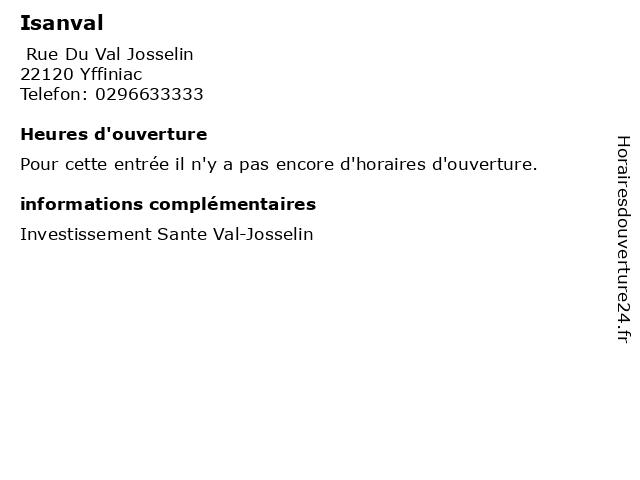 Isanval à Yffiniac: adresse et heures d'ouverture