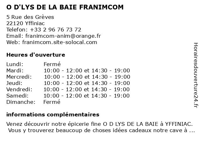O D'LYS DE LA BAIE FRANIMCOM à Yffiniac: adresse et heures d'ouverture