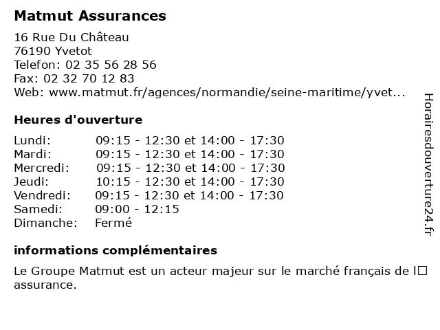 MATMUT à Yvetot: adresse et heures d'ouverture
